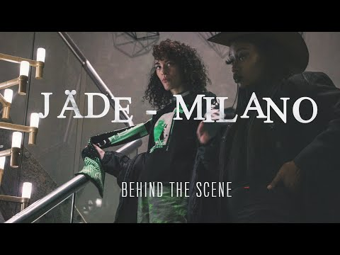 Youtube: BEHIND THE SCENE : JÄDE – MILANO (Murmure x Rise)