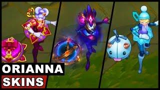 All Orianna Skins Spotlight (League of Legends)