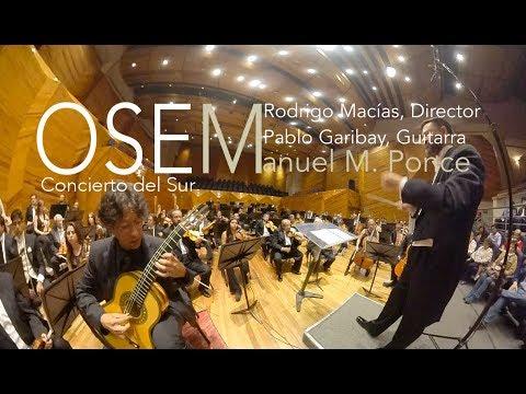 ¡70 aniversario luctuoso de Ponce! Concierto del Sur en 360VR / OSEM / Macías / Garibay / La Cumbre