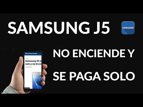 Samsung J5 se Apaga solo y no Enciende