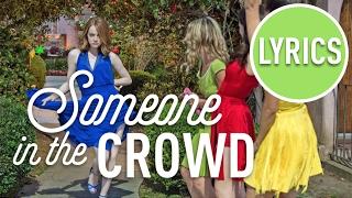 """Someone In The Crowd"" With LYRICS - From ""La La Land"" Soundtrack | La La Land Cast"