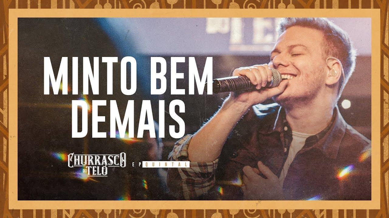 Michel Teló — MINTO BEM DEMAIS — Churrasco do Teló — EP Quintal