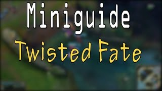 twisted fate miniguide   season 6