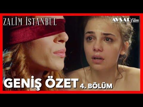Zalim İstanbul 4. Bölüm Geniş Özet