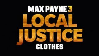 Max Payne 3 Local Justice DLC Clothing