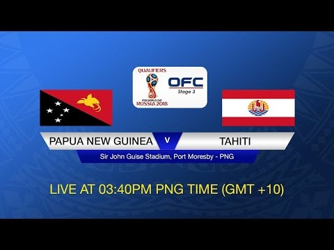 2018 FIFA World Cup Russia™ Qualifier OFC Stage 3 - Group B PNG vs TAH