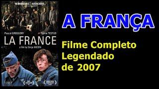 A França [filme completo legendado]