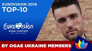 OGAE UKRAINE: TOP-10 of Eurovision 2019 (OGAE Poll Results)
