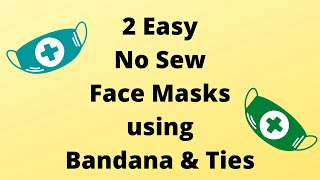 HOW TO MAKE NO SEW FACE MASK AT HOME No Sew Bandana Face Mask Instructions Easy DIY Face Mask