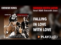 Falling In Love With Love - Denise King - Songs With Love - Soul R&B Smooth Jazz - PLAYaudio