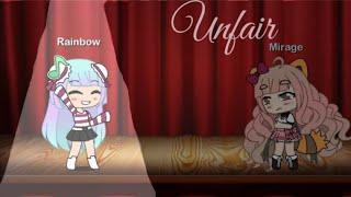 Unfair | A Gacha life mini Movie