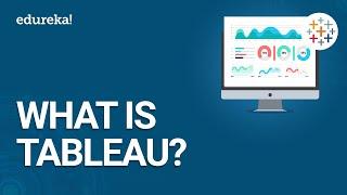 What is Tableau | Getting Started with Tableau | Tableau Certification Online Training | Edureka