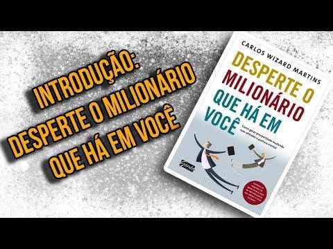 introdução-do-livro-(resumo)---desperte-o-milionário-que-há-em-você---assista-um-livro