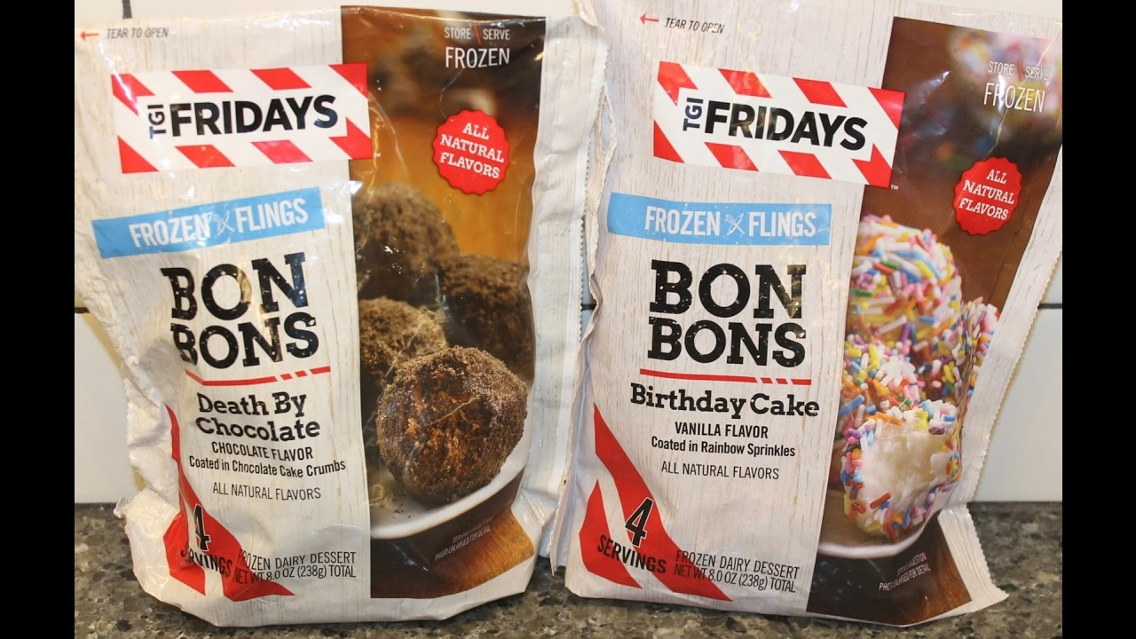 TGI Fridays Bon Bons Death By Chocolate And Birthday Cake Review