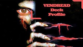 YUGIOH! *BEST* Vendread Deck Profile September 2017!! RESIDENT EVIL MEETS CARD GAMES!!