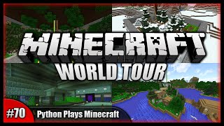 Python Plays Minecraft || The Python Plays Minecraft World Tour! || Minecraft Survival PC [#70]