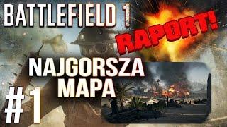 Battlefield 1 Raport - Najgorsza mapa: Suez - #1 BF1 pl
