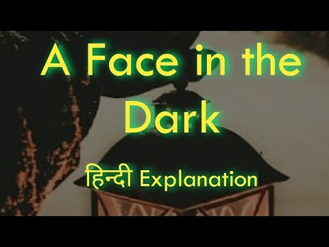 ICSE English | A Face in the Dark | HINDI explanation | Ruskin Bond | Short  Horror Story | Vocab