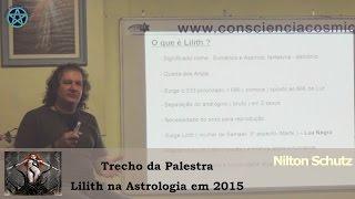 Nilton Schutz - Lilith na Astrologia em 2015