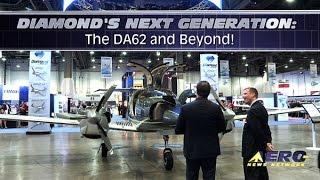 Aero-TV: Diamond's Next Generation – The DA62 and Beyond!