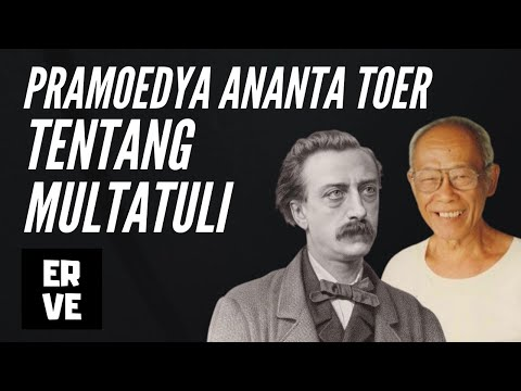 Pramoedya Ananta Toer Berbicara Multatuli