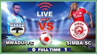 🔴#LIVE: MWADUI FC vs SIMBA SC ( 0 - 1 ) - LIGI KUU BARA, UWANJA wa KAMBARAGE..