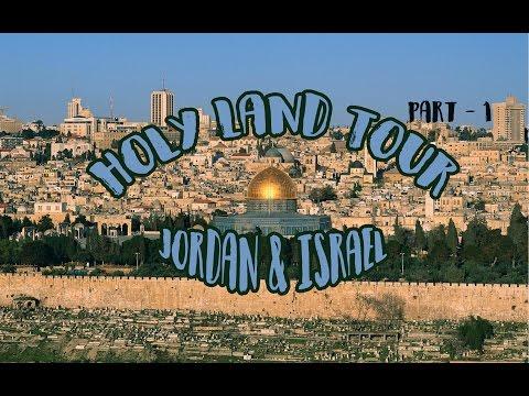 Holy Land Tour Part #1 ll Jordan & Israel ll (Mizo) 2017