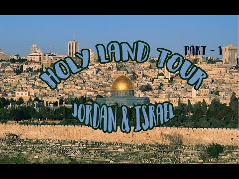 Holy Land Tour Part #1 Ll Jordan \u0026 Israel Ll (Mizo) 2017