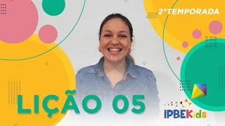 LIÇÃO 05 - SAULO | IPBE KIDS / Tia Cici