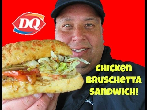 DAIRY QUEEN® New Chicken Bruschetta Sandwich REVIEW!
