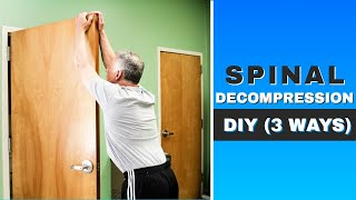 Spinal Decompression: Simple Easy DIY (3 Ways)