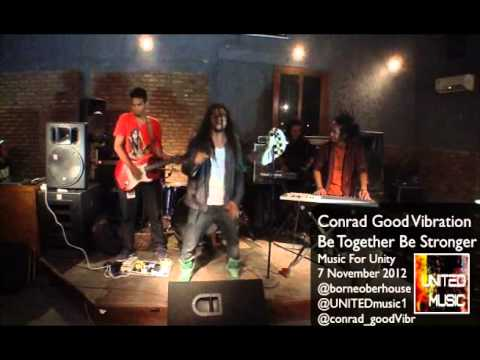 Be Together Be Stronger by Conrad Good Vibrations at Music for Unity 17 Nov 2012 borneo beer house