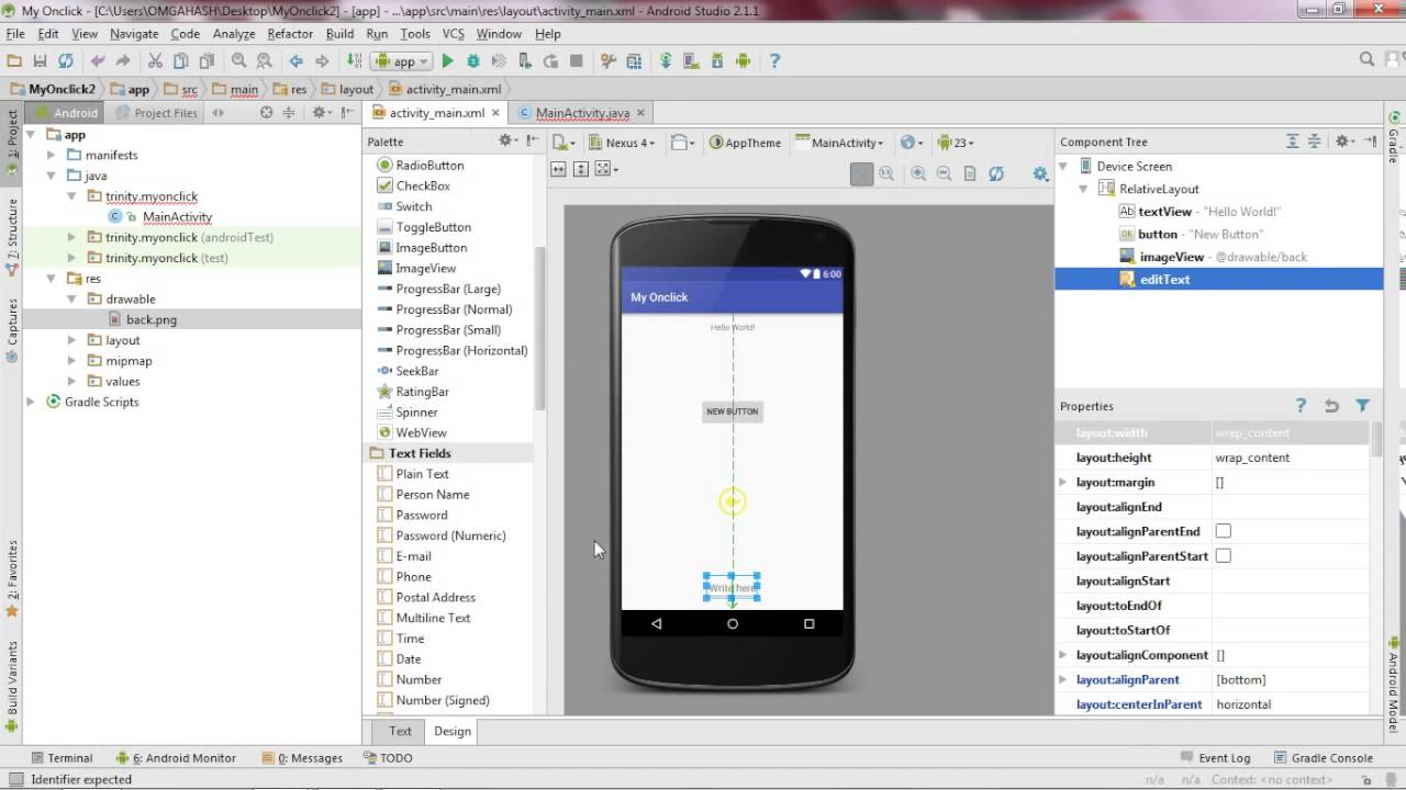 Android studio tutorial - Button click event in android example  After  Hello World try this
