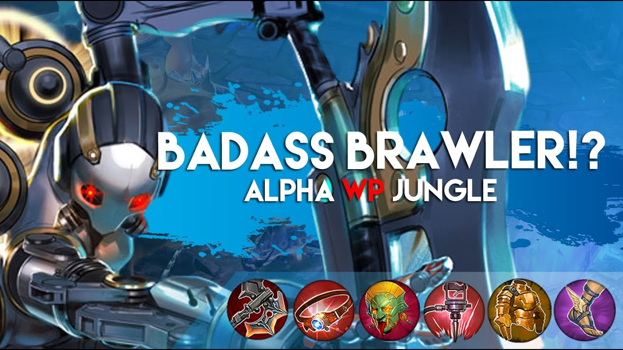 Vainglory Gameplay - Episode 190: BADASS BRAWLER!! Alpha |WP| Jungle  Gameplay |1.16| - YouTube