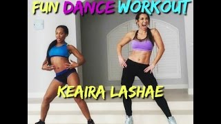 Keaira LaShae - Dance Workout for Beginners