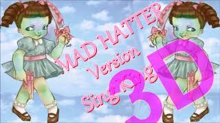 [Version Sing King]: Mad Hatter - Melanie Martinez (AUDIO 3D)