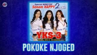 Gambar cover YKS 3 - Pokoke Njoged (Official Audio)