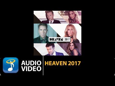 Heaven 2017 (Official Audio Video HQ)