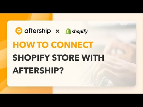 Shopify connector - AfterShip
