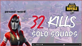 32 Kills Solo Squad (NA Season 5 PC Record?)  | Fortnite Battle Royale