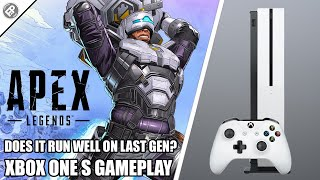 Apex Legends - Xbox One S Gameplay