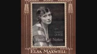 Grace La Rue sings Elsa Maxwell