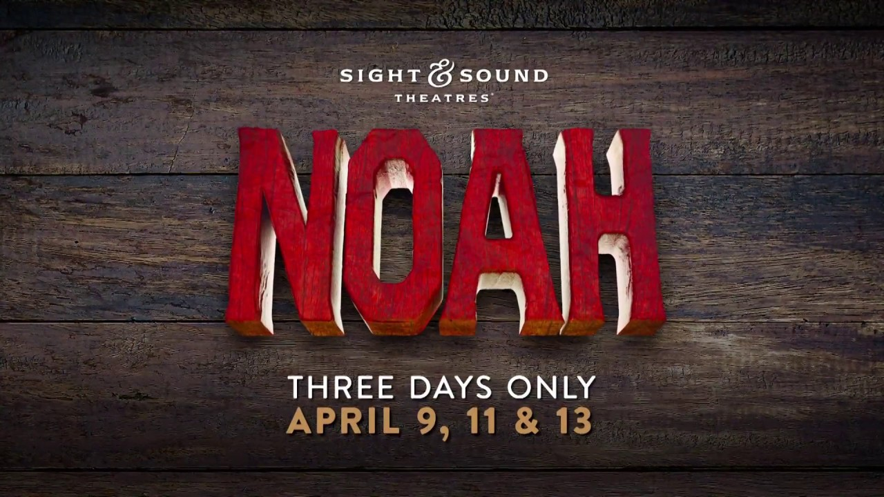 Sight & Sound presents: NOAH in Movie Theaters | Fathom Events