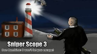 Sniper Scope 3 - walkthrough