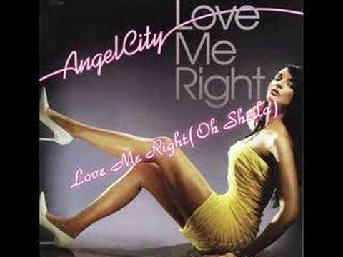 01. Angel City - Love Me Right (Oh Sheila)