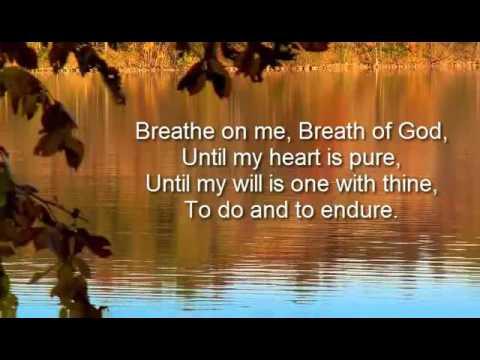 Breathe on me video