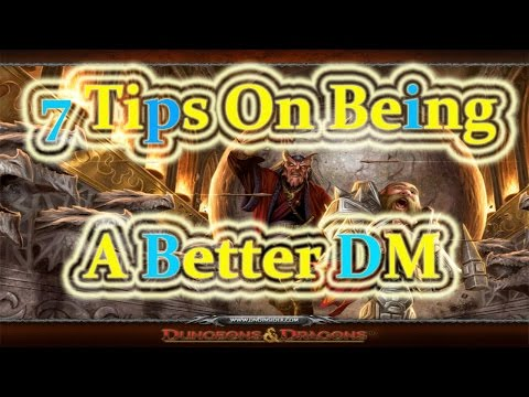 7 Tips  On How to Be a Better DM [DnD]