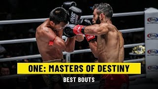 Best Bouts   ONE: MASTERS OF DESTINY