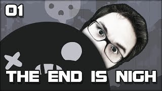 The End is Nigh - 01 - Super Tumeur Boy - Stafaband