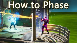 How to Phase (Fortnite BR)